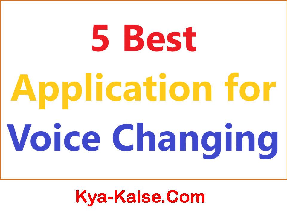 Voice Change Kaise Kare   5 Best Application for Voice Changing